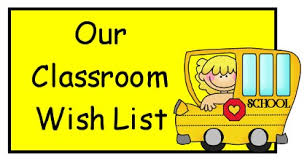 Our Classroom Wish List